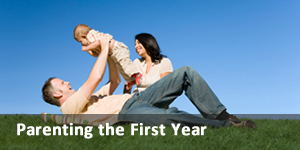 Parenting the First Year