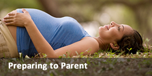 Preparing to Parent