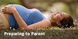 Preparing to Parent