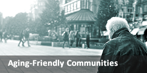 Creating Aging-Friendly Communities link
