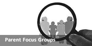 Link to Parent Focus Groups