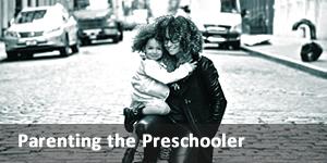 parenting the preschooler link